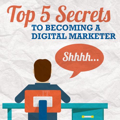 Top-5-Secret-to-Becoming-a-Digital-Marketer